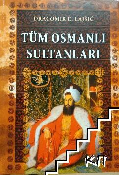 Tüm osmanli sultanlari