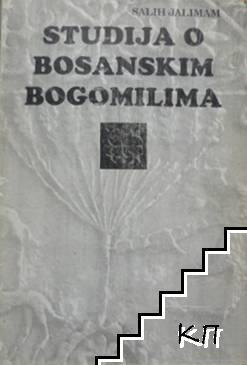 Studija o Bosanskim Bogomilima