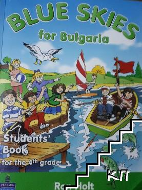 Blue skies for Bulgaria. Student's book for the 4th grade