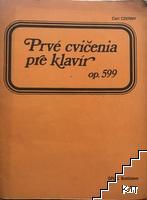 Prvé cvičenia pre klavir. Op. 599