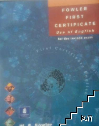 Fowler First Certificate