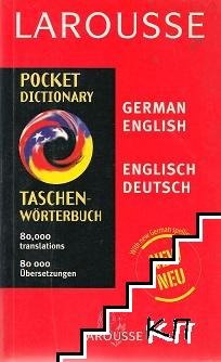 Larousse Pocket Dictionary: German-English / Taschen Wörterbuch: Deutsch-Englisch