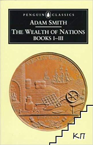 The Wealth of Nations. Book 1-3