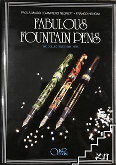 Fabulous fountain pens