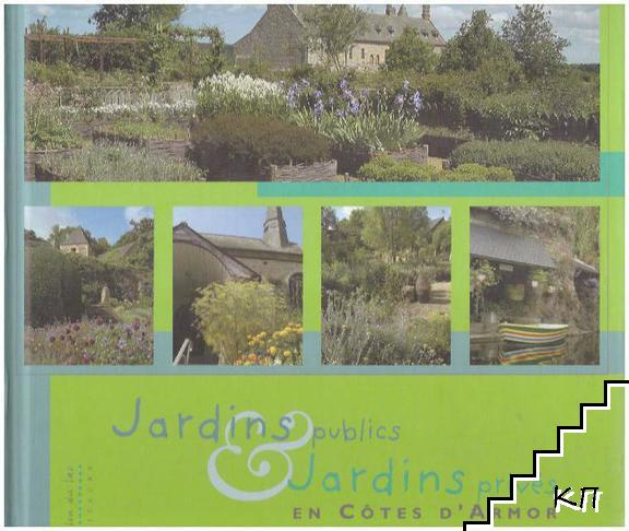 Jardins publics jardins privés en Côtes d'Armor