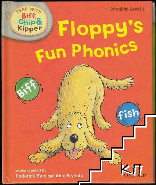 Read with Biff, Chip, and Kipper. Phonics. Level 1: Floppy's Fun Phonics