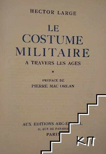 Le costume militaire a travers les ages. Tomo 3