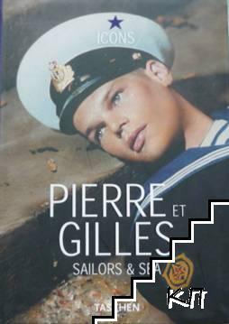 Pierre et Gilles: Sailors & Sea