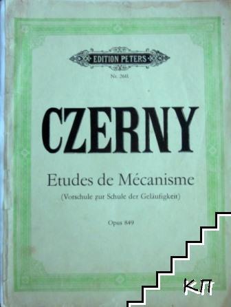 Czerny. Etudes de Mécanisme. Op. 849