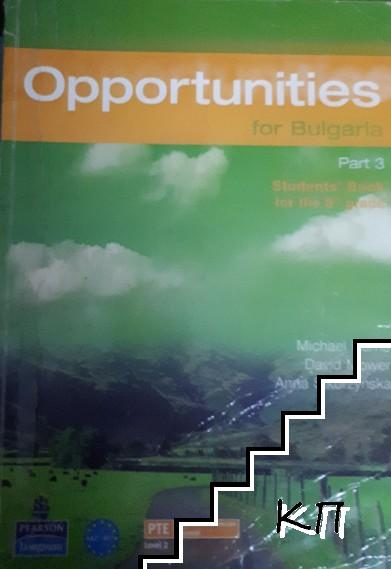 Opportunities for Bulgaria. Student's book for the 8th grade. Part 3. Level 2. A2-B1