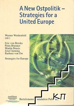 A New Ostpolitik: Strategies for a United Europe