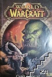 World of WarCraft. Game Manual