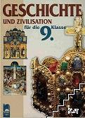 Geschichte und zivilisation für die 9. klasse