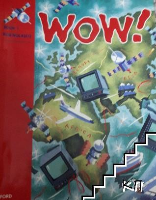WOW! Book 1: Window on the world