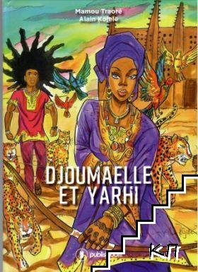 Djoumaelle et Yarhi