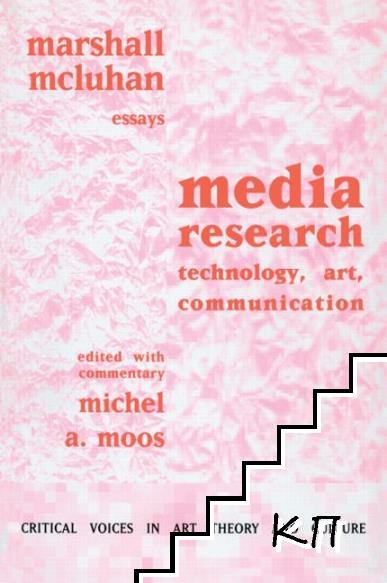 Media Research: Technology, Art, Communication