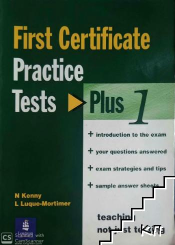First Certificate Practice Tests. Plus 1