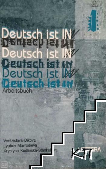 Deutsch ist in 1. Arbeitsbuch