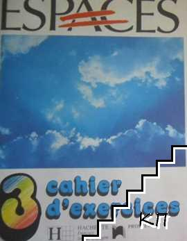 Espaces - Cahier d'exercices 3