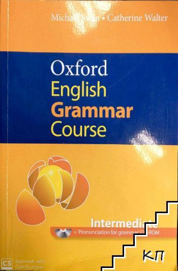 Oxford English Grammar Course. Intermediate