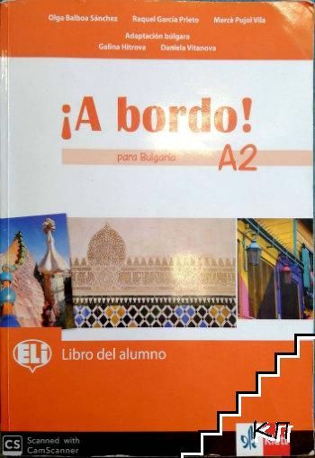 A bordo! para Bulgaria A2: Libro del alumno