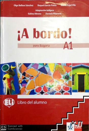 A bordo! Para Bulgaria. Libro del alumno - A1
