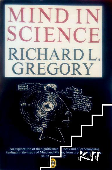 Mind in Science: A History of Explanation in Psychology and Physics