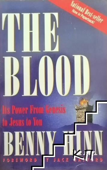 The Blood: It's Power from Genesis to Jesus to you