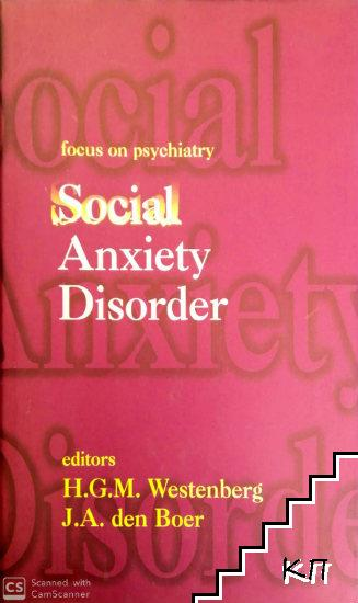 Focus on psychiatry: Social Anxiety Disorder
