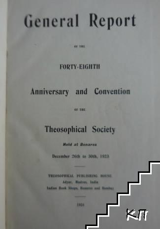 General Report of the forty eighth Anniversary and Convention of the Theosophical Society