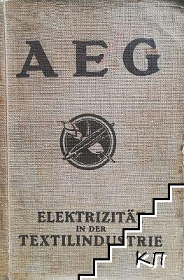AEG Elektrizitat in der Textilindustrie
