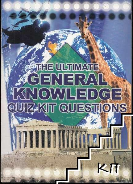 The Ultimate General Knowledge Quiz Kit Questions