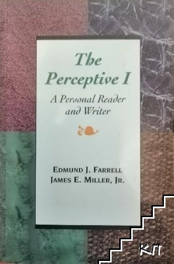 The Perceptive.Part 1: A Personal Reader and Writer