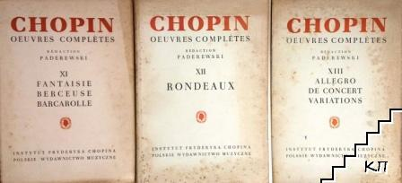 Chopin Oeuvres Complétes. Vol. 11-13
