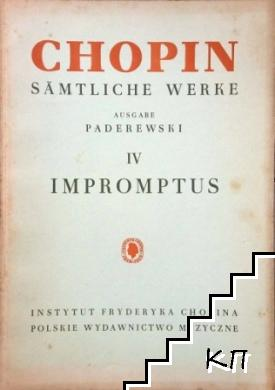 Sämtliche Werke. Vol. 4: Impromptus