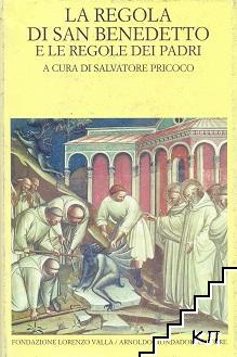 La regola di san Benedetto e le regole dei Padri
