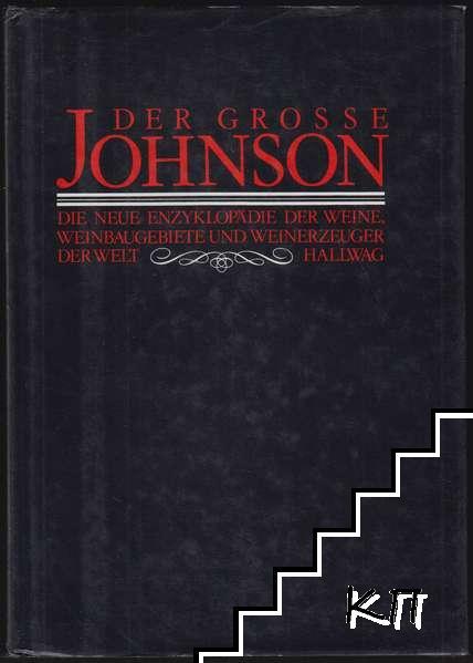 Der grosse Johnson. Die neue Enzyklopädie der Weine, Weinbaugebiete und Weinerzeuger der Welt