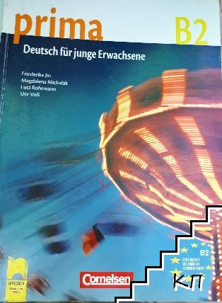 Prima B2. Deutsch fur junge Erwachsene