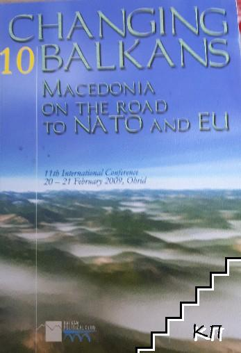 Changing Balkans 10: Macedonia on the road to NATO and EU