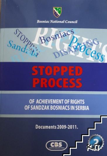 Stopped process. Of achievement of rights of sandzak bosniacs in Serbia. Documents 2009-2011. Part 2