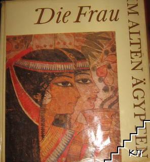 Die Frau im alten Ägypten