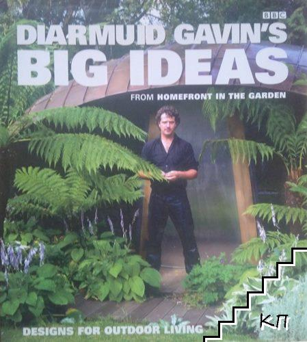 Diarmuid Gavin's Big Ideas: From Homefront in the Garden
