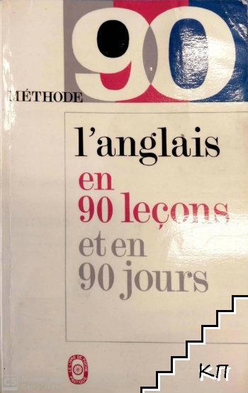L'anglais en 90 lecons et en 90 jours