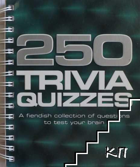 250 Trivia Quizzes