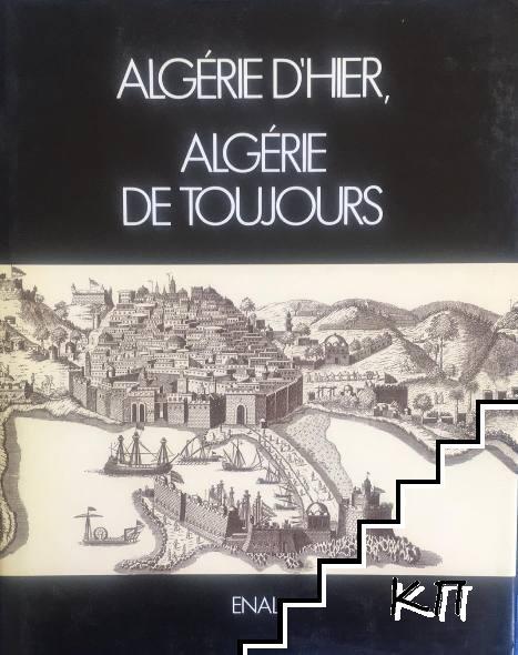 Algérie d'hier, Algérie de toujours