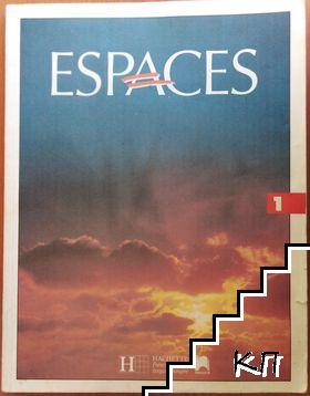 Espaces. Méthode de français. Niveaux 1