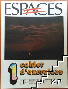 Espaces. Cahier d'exercices 1