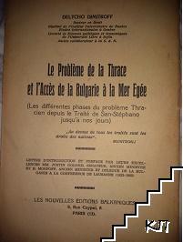 Le Problème de la Thrace et L'Accès de la Bulgarie à la Mer Egée