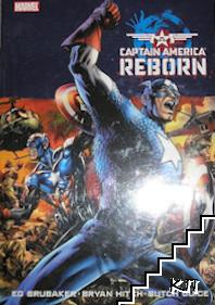 Captain America: Reborn. Vol. 1-6