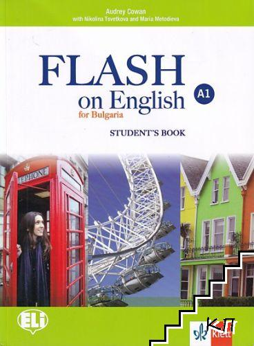 Flash on English for Bulgaria. Student's Book A1